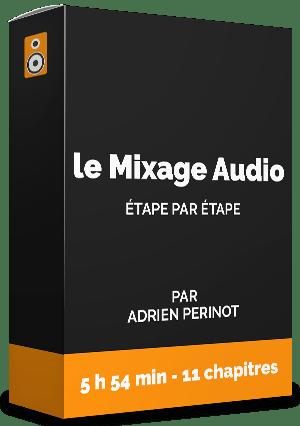 Formation : Le Mixage Audio, étape par étape